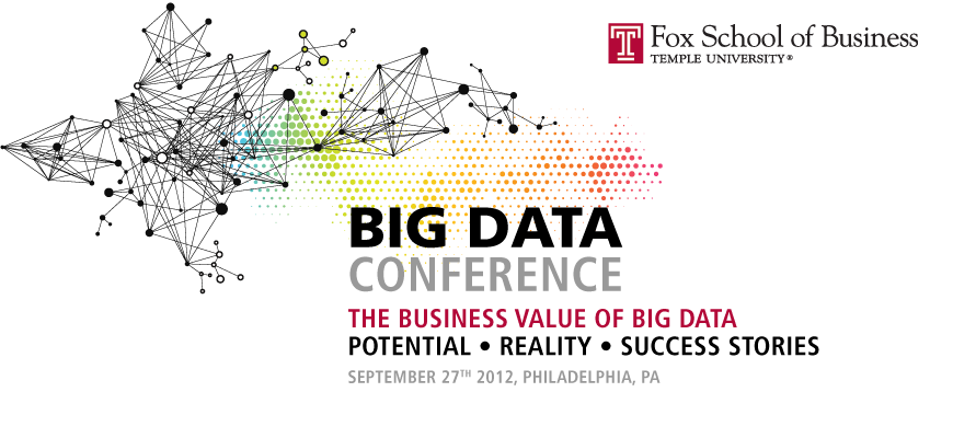 Big Data Conference, Temple University, Philadelphia, PA, September 27, 2012