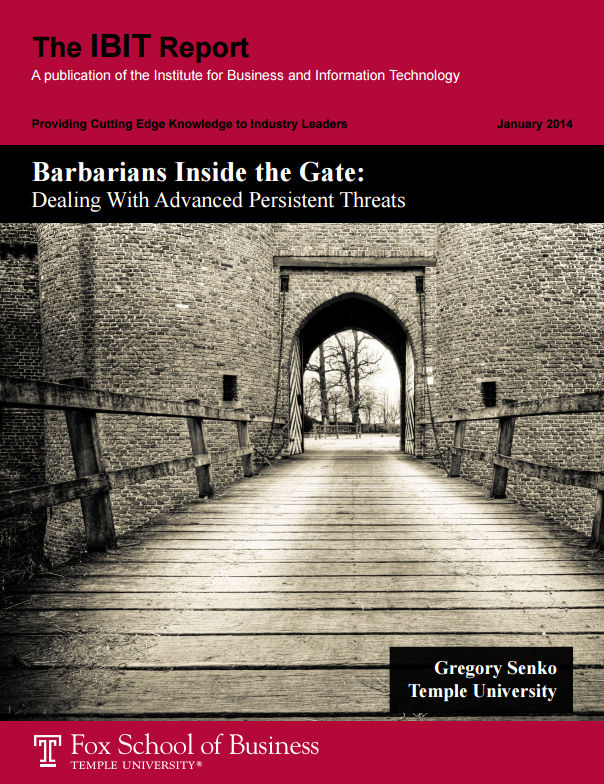 Barbarians Inside the Gate: Dealing With Advanced Persistent Threats