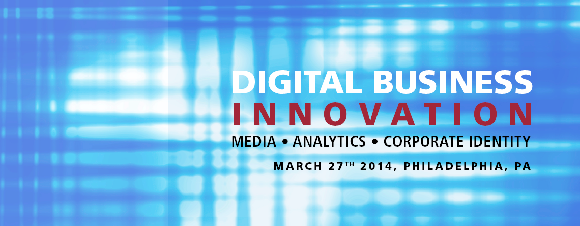 Digital Business Innovation Conference explores convergence of media, analytics and brand identity