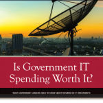 Is Government IT Spending Worth It?