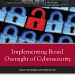 Implementing Board Oversight of Cybersecurity
