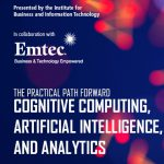 The Practical Path Forward: Cognitive Computing, Artificial Intelligence, and Analytics